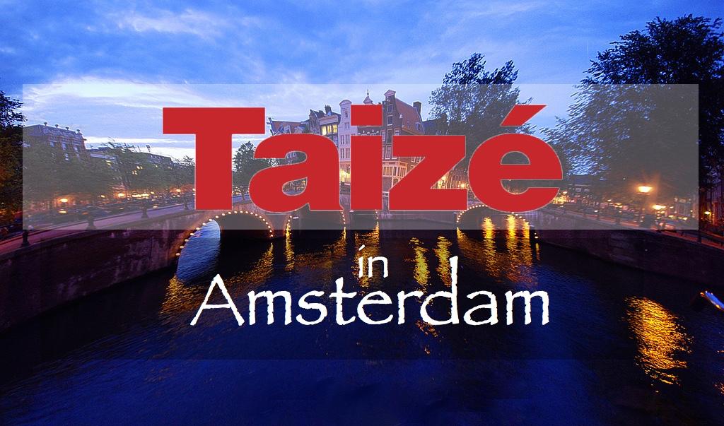 Vacature: Pionier bij Taizé in Amsterdam