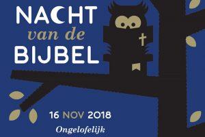 Nacht van de Bijbel 2018 – Ongelofelijk
