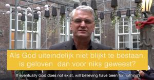 Als God uiteindelijk niet blijkt te bestaan, is geloven dan voor niks geweest? – Bas van der Graaf