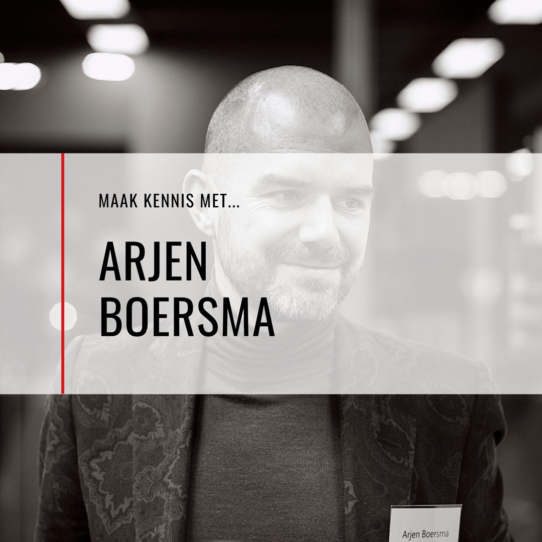 Maak kennis met…Arjen