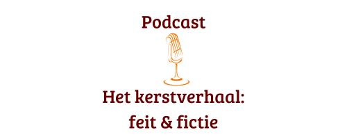 Podcast Het kerstverhaal_ feit & fictie (1)